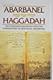 Haggadah: Abarbanel: The Passover Haggadah with the Commentary of Don Isaac Abarbanel (Artscroll (Mesorah Series))