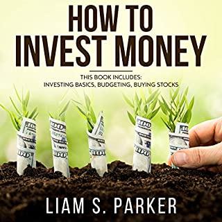 How to Invest Money: 3 Book Bundle - Investing Basics, Budgeting, Buying Stocks audiobook cover art