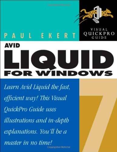 Avid Liquid 7 for Windows: Visual QuickPro Guide