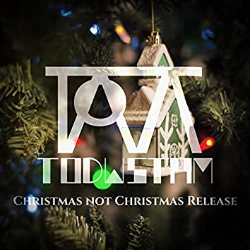 Christmas Not Christmas Release