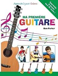 Ma première GUITARE - Apprendre à jouer : Enfants (French Edition)