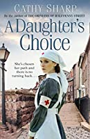 A Daughters Choice (East End Daughters)
