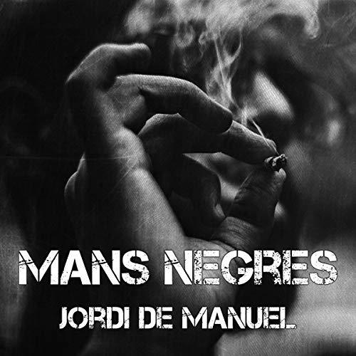 Mans negres [Black Hands] (Audiolibro en Catalán) Titelbild