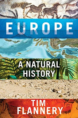 Compare Textbook Prices for Europe: A Natural History Reprint Edition ISBN 9780802148704 by Flannery, Tim