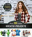 Meine 100 liebsten Kreativ-Projekte – Basteln durchs Jahr mit Martina Lammel, der beliebten TV-Expertin: Mit großem Vorlagenposter