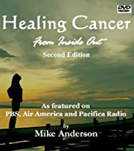 Healing Cancer From Inside Out - 2nd Edition