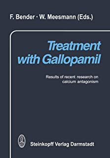 Treatment with Gallopamil: Results of Recent Research on Calcium Antagonism