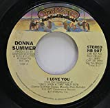 DONNA SUMMER 45 RPM I LOVE YOU / ONCE UPON A TIME