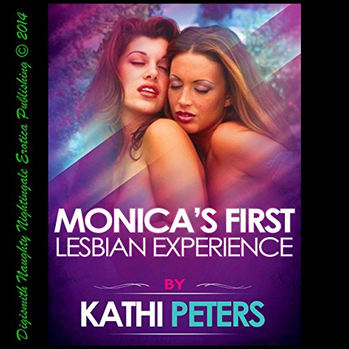 Monica's First Lesbian Experience audiobook cover art