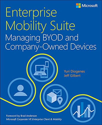 Enterprise Mobility Suite Managing BYOD and Company-Owned Devices (IT Best Practices - Microsoft Press) (English Edition)