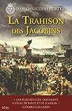 La trahison des Jacobins (T.5)