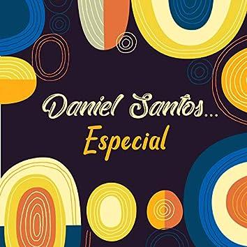 Daniel Santos... Especial