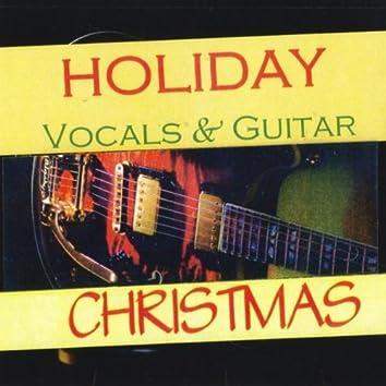Holiday Guitar & Vocals