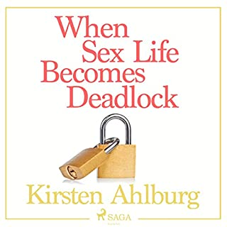 When Sex Life Becomes Deadlock cover art