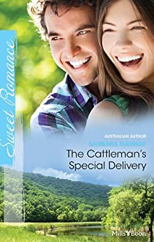 The Cattleman's Special Delivery by [Barbara Hannay]