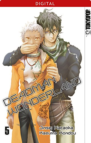 Deadman Wonderland 05: Kapitel 17-21 (German Edition)