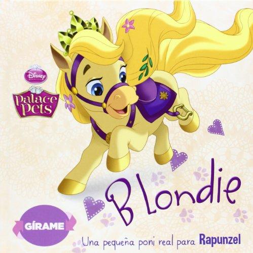 Princesas. Palace Pets. Blondie y Berry