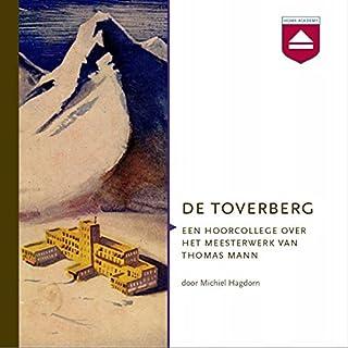 De Toverberg: Een hoorcollege over het meesterwerk van Thomas Mann Titelbild