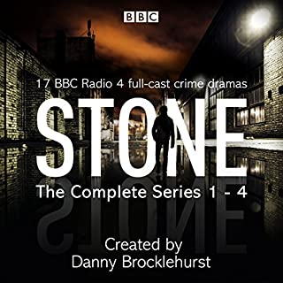 Stone: The Complete Series 1-4                   By:                                                                                                                                 Danny Brocklehurst                               Narrated by:                                                                                                                                 Craig Cheetham,                                                                                        Deborah McAndrew,                                                                                        full cast,                   and others                 Length: 13 hrs and 13 mins     201 ratings     Overall 4.7