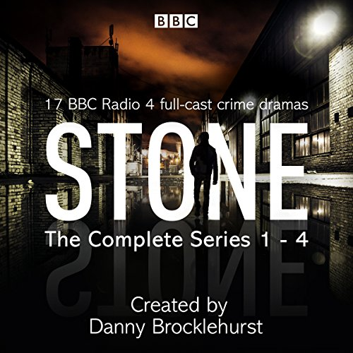 Stone: The Complete Series 1-4                   By:                                                                                                                                 Danny Brocklehurst                               Narrated by:                                                                                                                                 Craig Cheetham,                                                                                        Deborah McAndrew,                                                                                        full cast,                   and others                 Length: 13 hrs and 13 mins     433 ratings     Overall 4.6