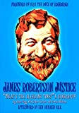 James Robertson Justice: What's the Bleeding Time?: A Biography