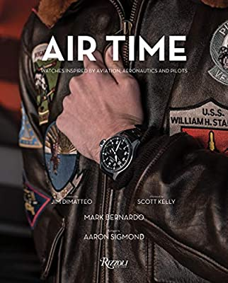 Air Time: Watches Inspired by Aviation, Aeronautics, and Pilots from Rizzoli