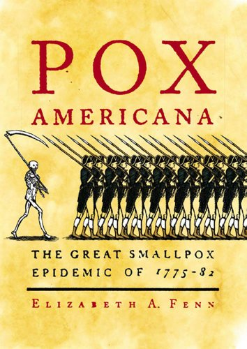 Pox Americana: The Great Smallpox Epidemic of 1775-82 (English Edition)