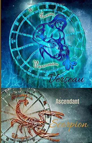 Verseau ascendant Scorpion: carnet personnel à remplir   signe astrologique   100 pages   Format 5,5 X 8,5 Po (environ 13 x 20 cm)