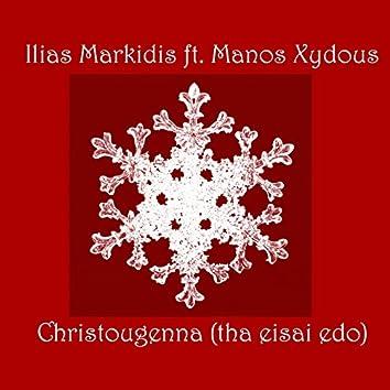 Christougenna (feat. Manos Xydous) [Tha Eisai Edo]