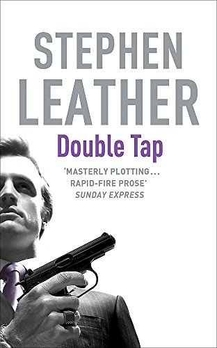 The Double Tap (Stephen Leather Thrillers)