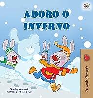 I Love Winter (Portuguese Book for Kids- Portugal) (Portuguese Bedtime Collection - Portugal)
