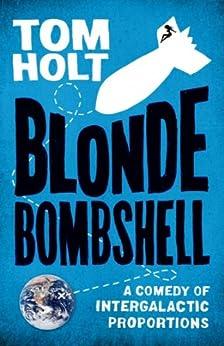 Blonde Bombshell by [Tom Holt]