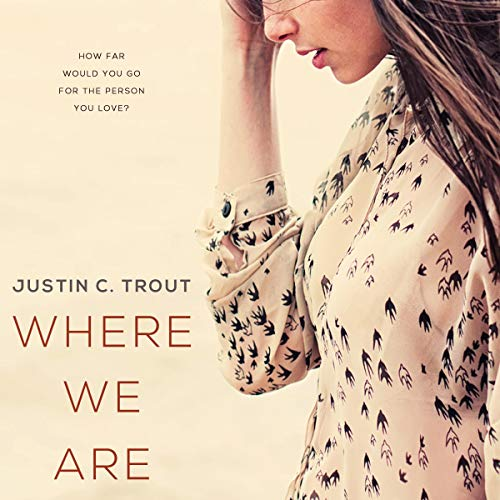 Where We Are audiobook cover art
