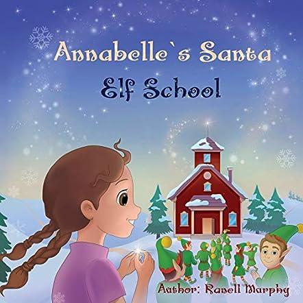 Annabelle's Santa  Elf School