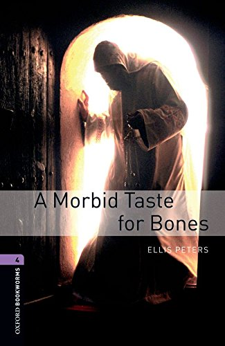 Oxford Bookworms Library: Level 4: A Morbid Taste for Bones1400 Headwordsの詳細を見る