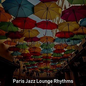 Feelings for Paris Restaurants