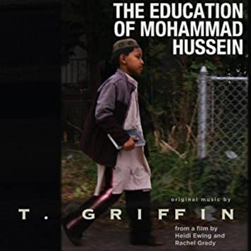 The Education of Mohammad Hussein (Music from the Film)