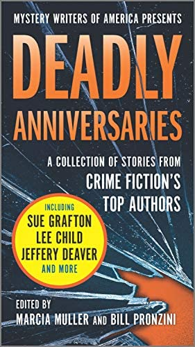 Deadly Anniversaries Mystery Writers of America s 75th Anniversary Anthology product image
