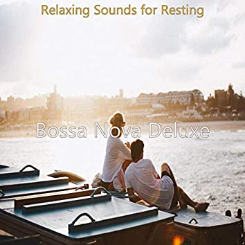 Relaxing Sounds for Resting