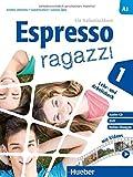 Espresso ragazzi 1. Lehr- und Arbeitsbuch mit DVD und Audio-CD - Schulbuchausgabe: Ein Italienischkurs