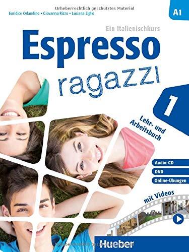 Espresso ragazzi 1: Ein Italienischkurs / Lehr- und Arbeitsbuch mit DVD und Audio-CD – Schulbuchausgabe