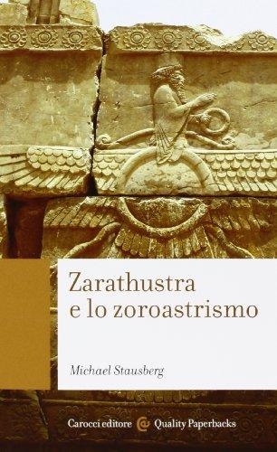 Zarathustra e lo zoroastrismo