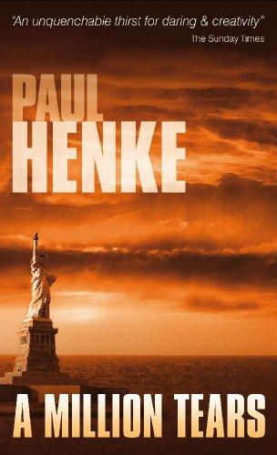 A Million Tears (The Tears Series Book 1) by [Paul Henke]