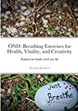 Önd: Breathing Exercises for Health, Vitality, and Creativity