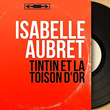 Tintin et la toison d'or (feat. Jean-Michel Defaye) [Mono Version]