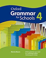 Oxford Grammar for Schools: 4: Student's Book and DVD-ROM
