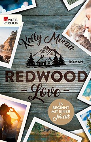 Redwood Love – Es beginnt mit einer Nacht (Redwood-Reihe 3)