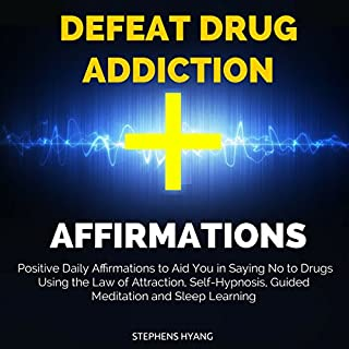 Defeat Drug Addiction Affirmations cover art