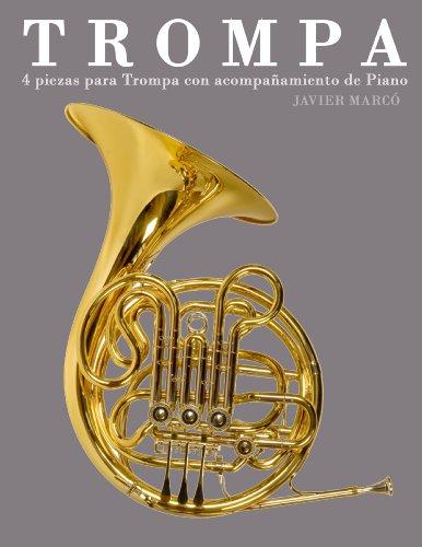 Trompa: 4 piezas para Trompa con acompañamiento de Piano