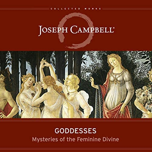 Goddesses Mysteries of the Feminine Devine The Collected Works of Joseph Campbell product image